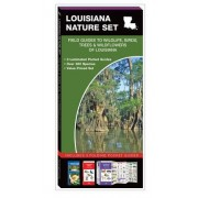 Louisiana Nature Set: Field Guides to Wildlife, Birds, Trees & Wildflowers of Louisiana