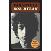 Tarantula T by Bob Dylan