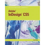 Adobe InDesign CS5 by Ann Fisher