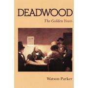 Deadwood by Watson Parker