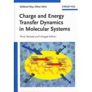 Charge and Energy Transfer Dynamics in Molecular Systems by Volkhard May