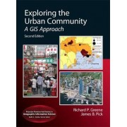 Exploring the Urban Community by Richard P. Greene