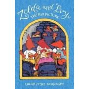 Zelda And Ivy: The Big Picture by Laura McGee Kvasnosky