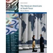 The Mexican-Americans of South Texas by William Madsen