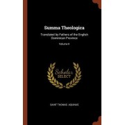 Summa Theologica: Translated by Fathers of the English Dominican Province; Volume II