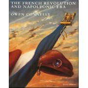 The French Revolution by Owen S. Connelly