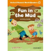 Oxford Phonics World Readers: Level 2: Fun in the Mud