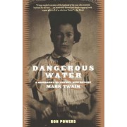 Dangerous Water by Ron Powers
