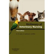Dictionary of Veterinary Nursing by Denis Richard Lane