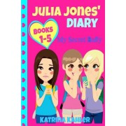 Julia Jones' Diary - Books 1 to 5