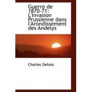 Guerre de 1870-71 by Charles Dehais
