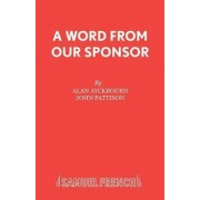 A Word from Our Sponsor by Alan Ayckbourn
