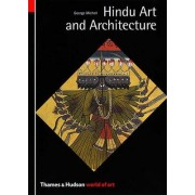 Hindu Art and Architecture by George Michell