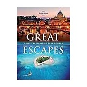 Great Escapes : Enjoy the World at Your Leisure