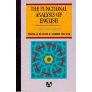 A Functional Analysis of English by Thomas Bloor