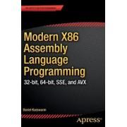 Modern X86 Assembly Language Programming by Daniel Kusswurm