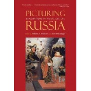 Picturing Russia by Valerie A. Kivelson
