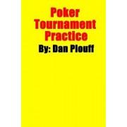 Poker Tournament Practice