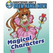 Magical Characters by Christopher Hart