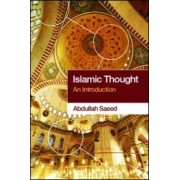 Islamic Thought by Abdullah Saeed