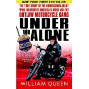 Under and Alone by William Queen