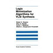 Logic Minimization Algorithms for V.L.S.I. Synthesis by Robert K. Brayton