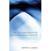 The Life and Death of International Treaties by Jeffrey Lantis