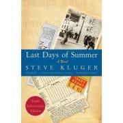 Last Days of Summer by Steve Kluger