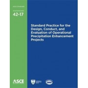 Standard Practice for the Design, Conduct, and Evaluation of Operational Precipitation Enhancement Projects by American Society of Civil Engineers