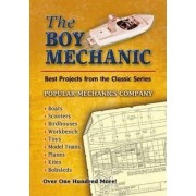 The Boy Mechanic by Popular Mechanics Company