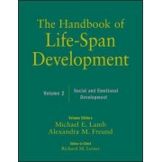 The Handbook of Life-Span Development: Social and Emotional Development v. 2 by Willis F. Overton