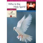 Who is the Holy Spirit? by Barbara Knuckles