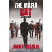 The Mafia Rat by Jimmy Breslin