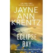 Eclipse Bay by Jayne A. Krentz
