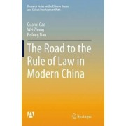 The Road to the Rule of Law in Modern China by Quanxi Gao