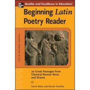 Beginning Latin Poetry Reader by Gavin Betts