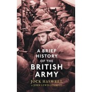 A Brief History of the British Army by John Lewis-Stempel