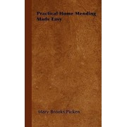 Practical Home Mending Made Easy by Mary Brooks Picken