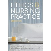 Ethics and Nursing Practice by Professor Ruth Chadwick