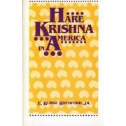 Hare Krishna in America by E.B. Rochford