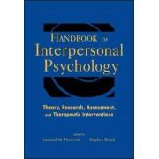 Handbook of Interpersonal Psychology by Leonard M. Horowitz
