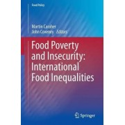 Food Poverty and Insecurity: International Food Inequalities 2016 by Martin Caraher