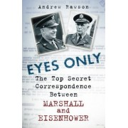 Eyes Only by Andrew Rawson
