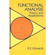 Functional Analysis by R. E. Edwards