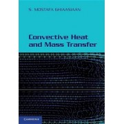 Convective Heat and Mass Transfer by S. Mostafa Ghiaasiaan
