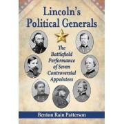 Lincoln's Political Generals by Benton Rain Patterson