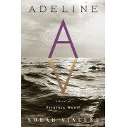 Adeline by Norah Vincent