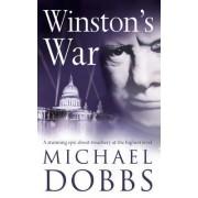 Winston's War by Michael Dobbs