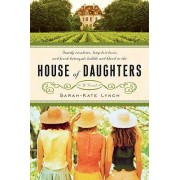 House of Daughters by Sarah-Kate Lynch