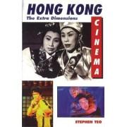 Hong Kong Cinema by Stephen Teo